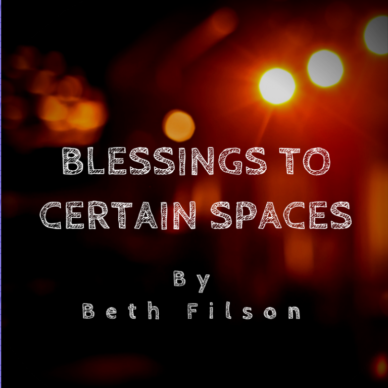 Blessings to Certain Spaces